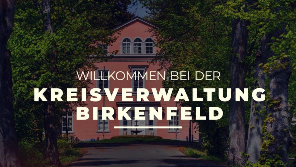 Willkommen bei der Kreisverwaltung Birkenfeld