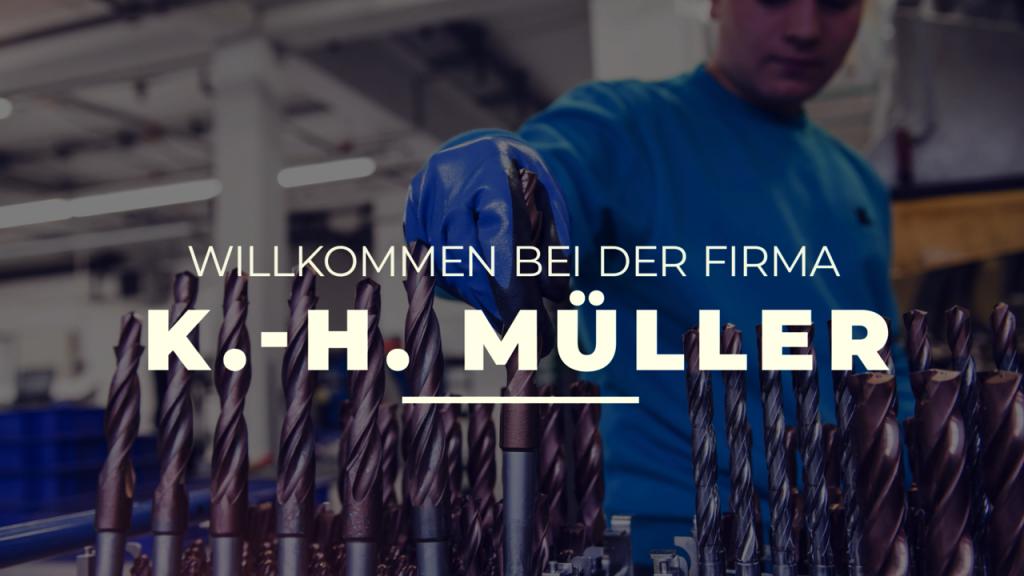 Willkommen bei: K.-H. Müller Präzisionswerkzeuge GmbH